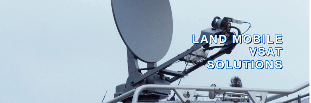 Land Mobile VSAT Solutions.png